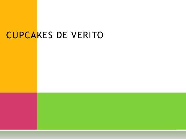CUPCAKES DE VERITO