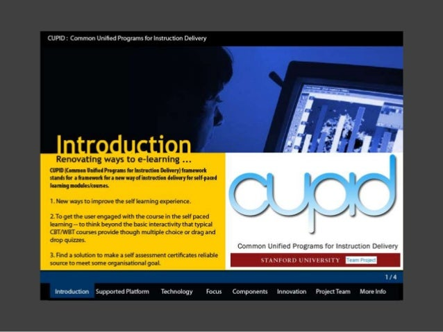 CUPID : Common Unified Programs for Instruction Delivery