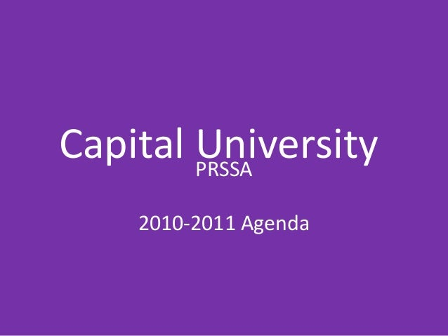 Capital UniversityPRSSA 2010-2011 Agenda