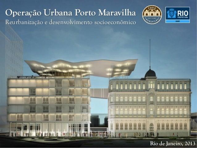 Operação Urbana Porto MaravilhaReurbanização e desenvolvimento socioeconômico                                             ...