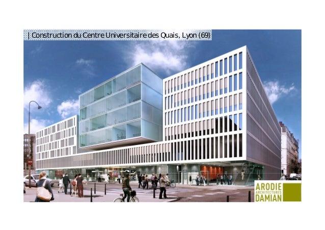 Construction du Centre Universitaire des Quais à Lyon   28 11 2014