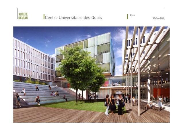 | Construction du Centre Universitaire des Quais, Lyon (69)
