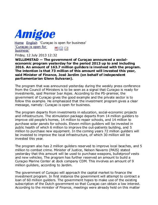 AmigoeHome English 'Curaçao is open for business' 'Curaçao is open for business' Friday, 12 July 2013 12:32 WILLEMSTAD — T...