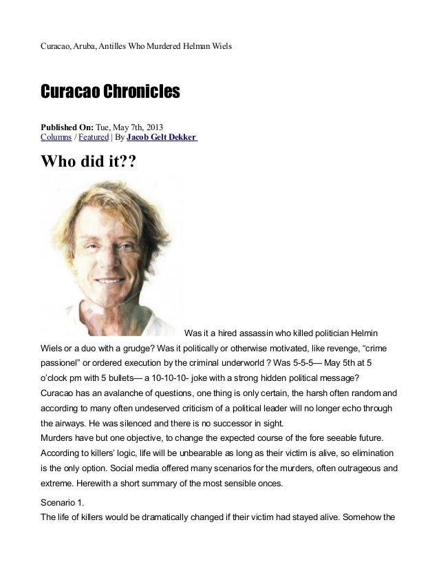Curacao, Aruba, Antilles Who Murdered Helman WielsCuracao ChroniclesPublished On: Tue, May 7th, 2013Columns / Featured | B...