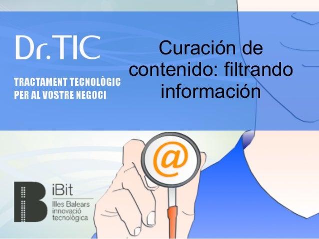 Curación de contenido: filtrando información