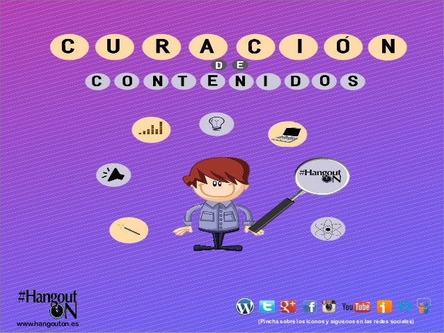 www.hangouton.es  (Pincha sobre los iconos y síguenos en las redes sociales)