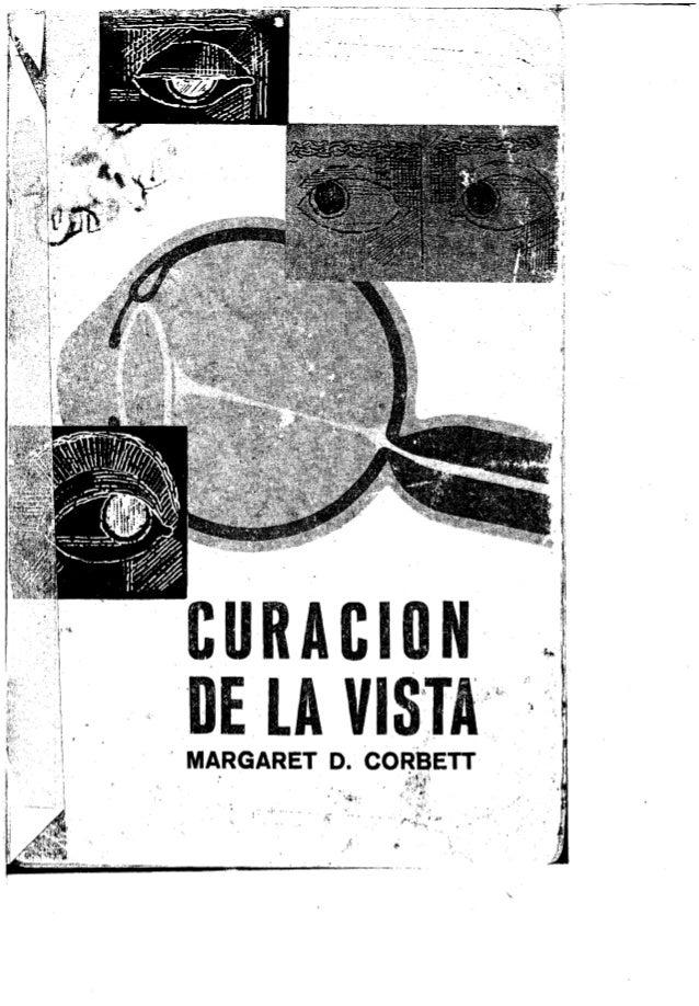 """.~ """". . """" ., ~ ,. . ....... """". ,.,. CURACION ELA VIS'JA, MARGARET' D. CORBETT' """" i~i:~~~r¡ •,:;..¡~ 4' t' ,~. '"""" """""""" ',1'-'..."""