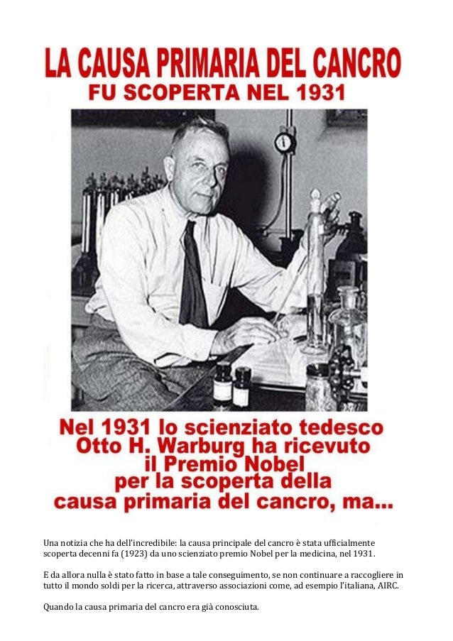Una notizia che ha dell'incredibile: la causa principale del cancro è stata ufficialmentescoperta decenni fa (1923) da uno...