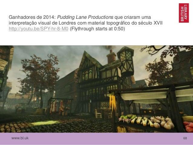 www.bl.uk 68 Ganhadores de 2014: Pudding Lane Productions que criaram uma interpretação visual de Londres com material top...