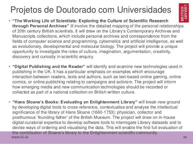 """www.bl.uk 88 Projetos de Doutorado com Universidades • """"The Working Life of Scientists: Exploring the Culture of Scientifi..."""