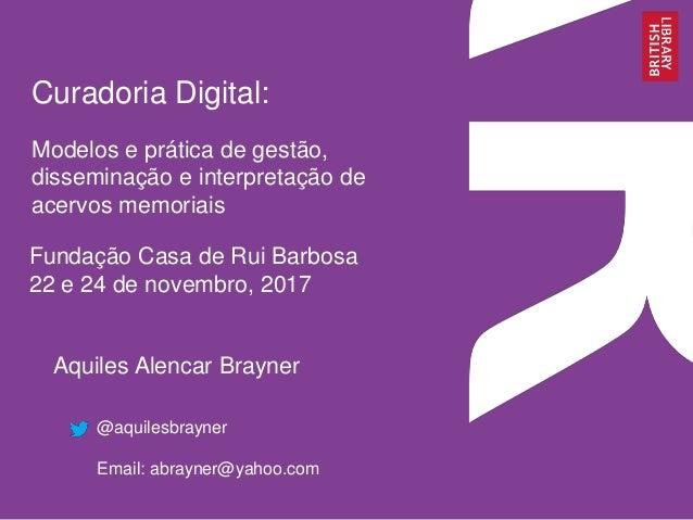 Curadoria digital fcrb 2017_dia 1 Slide 1