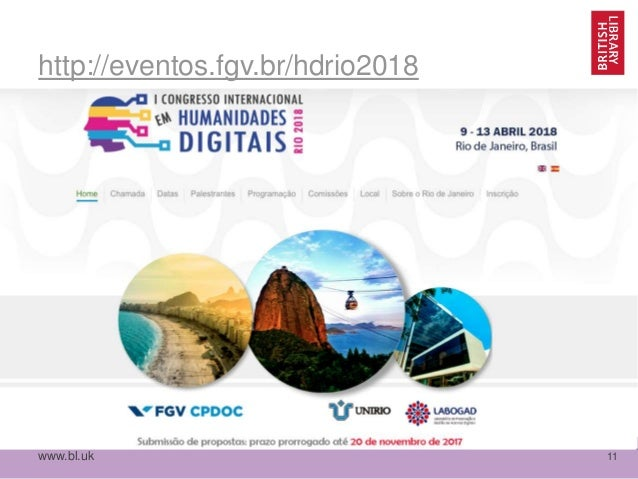 www.bl.uk 11 http://eventos.fgv.br/hdrio2018