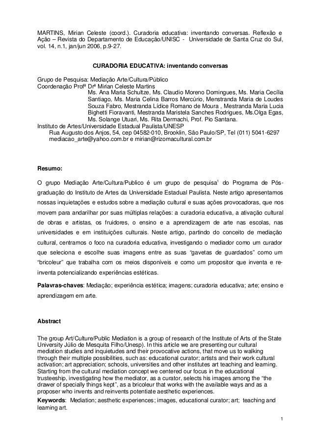 MARTINS, Mirian Celeste (coord.). Curadoria educativa: inventando conversas. Reflexão e  Ação – Revista do Departamento de...
