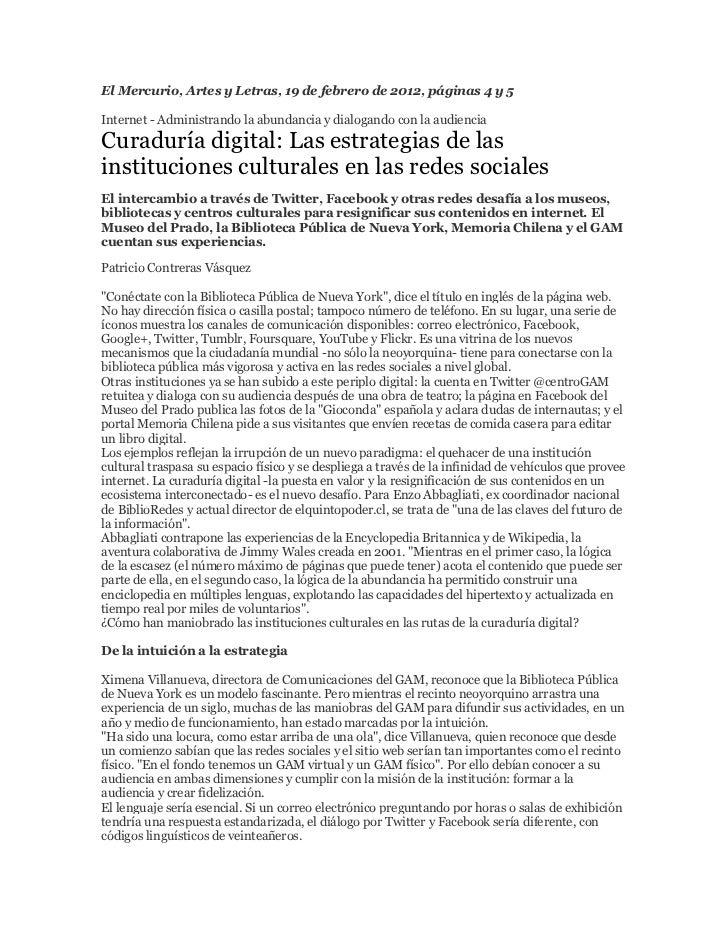El Mercurio, Artes y Letras, 19 de febrero de 2012, páginas 4 y 5Internet - Administrando la abundancia y dialogando con l...