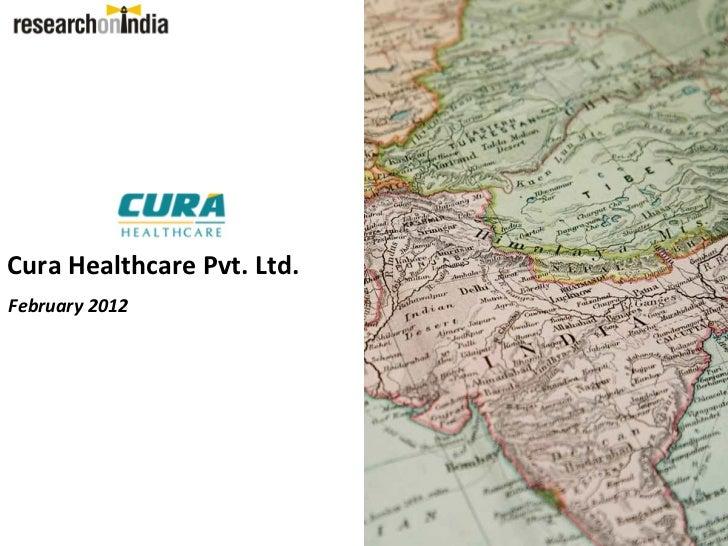Cura Healthcare Pvt. Ltd.February 2012