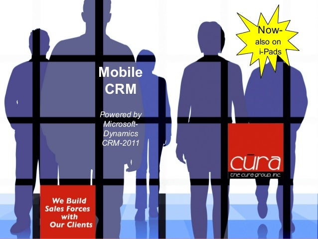 We build SalesForces with our clients Mobile CRM Powered by Microsoft- Dynamics CRM-2011 Now- also on i-Pads