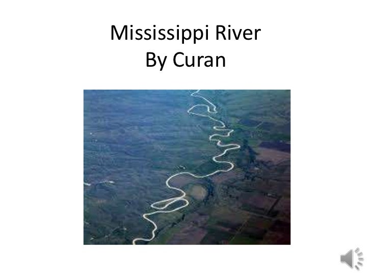 Mississippi River   By Curan