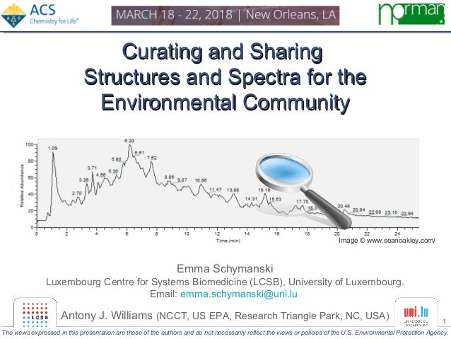 1 Curating and SharingCurating and Sharing Structures and Spectra for theStructures and Spectra for the Environmental Comm...