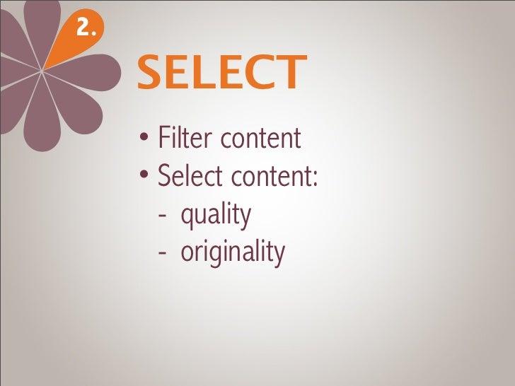 3.   EDITORIALIZE     • Contextualize content     • Introduce/summarize