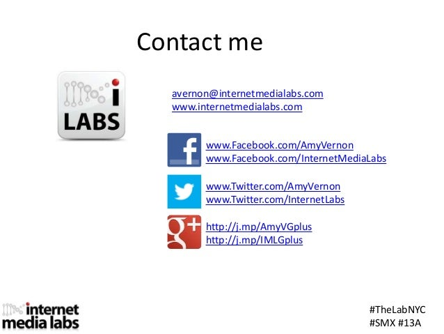Contact meavernon@internetmedialabs.comwww.internetmedialabs.comwww.Facebook.com/AmyVernonwww.Facebook.com/InternetMediaLa...