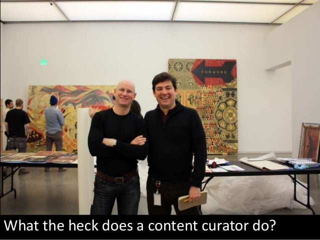 What the heck does a content curator do?