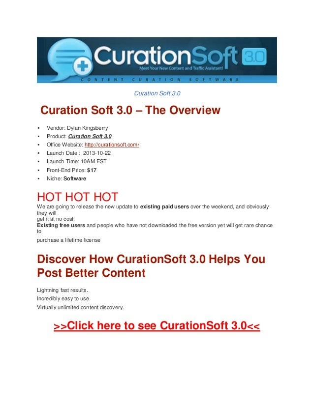 Curation Soft 3.0  Curation Soft 3.0 – The Overview   Vendor: Dylan Kingsberry    Product: Curation Soft 3.0    Office ...
