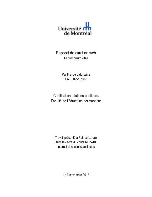 Rapport de curation web         Le curriculum vitae       Par France Lafontaine         LAFF 0951 7007 Certificat en relat...