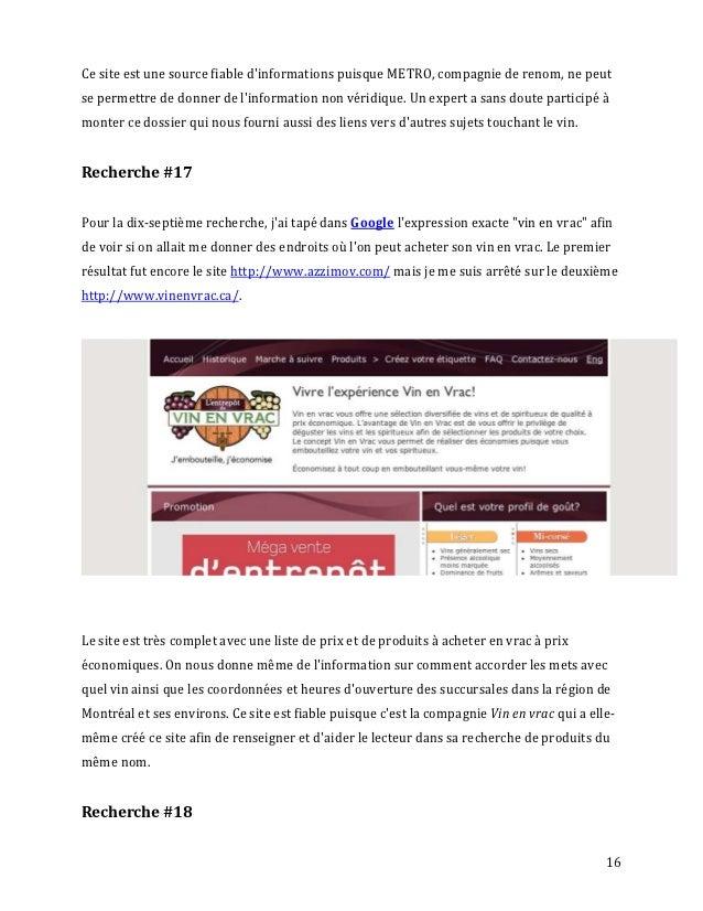 Ce site est une source fiable dinformations puisque METRO, compagnie de renom, ne peutse permettre de donner de linformati...