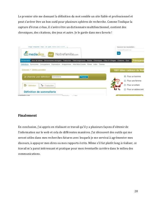 Le premier site me donnant la définition du mot semble un site fiable et professionnel etpeut savérer être un bon outil po...