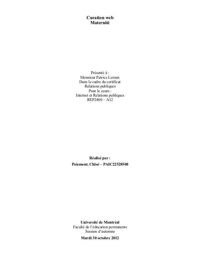 Curation web         Maternité            Présenté à :     Monsieur Patrice Leroux    Dans le cadre du certificat        R...