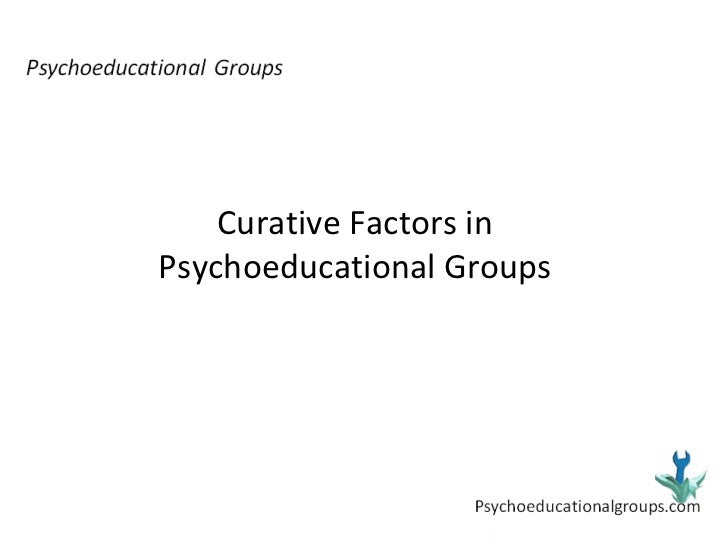 Curative Factors in Psychoeducational Groups