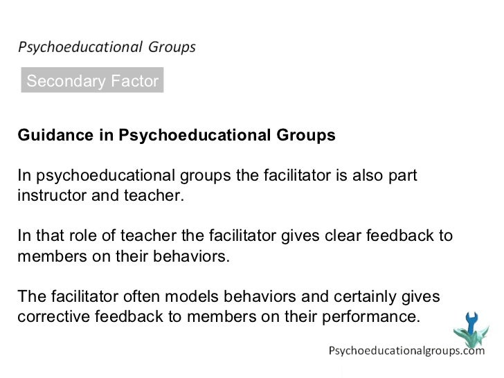 Psychoeducational groups the best option for