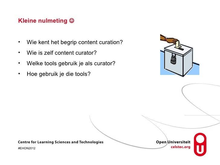Social content curation – tussen kennisdeling, onderwijs en onderzoek Slide 2