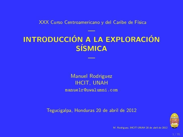XXX Curso Centroamericano y del Caribe de F´                                              ısica              —          ´ ...