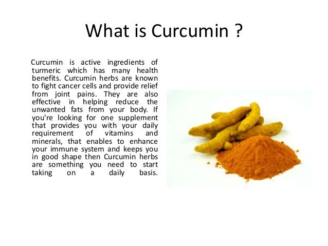 several-health-benefits-of-curcumin-herbs-1-638.jpg?cb=1459755750