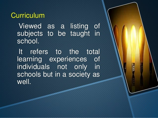 """oTraditional  Points of  View of  Curriculum  Traditional Points of View  of Curriculum    """"curriculum is that it is a  b..."""