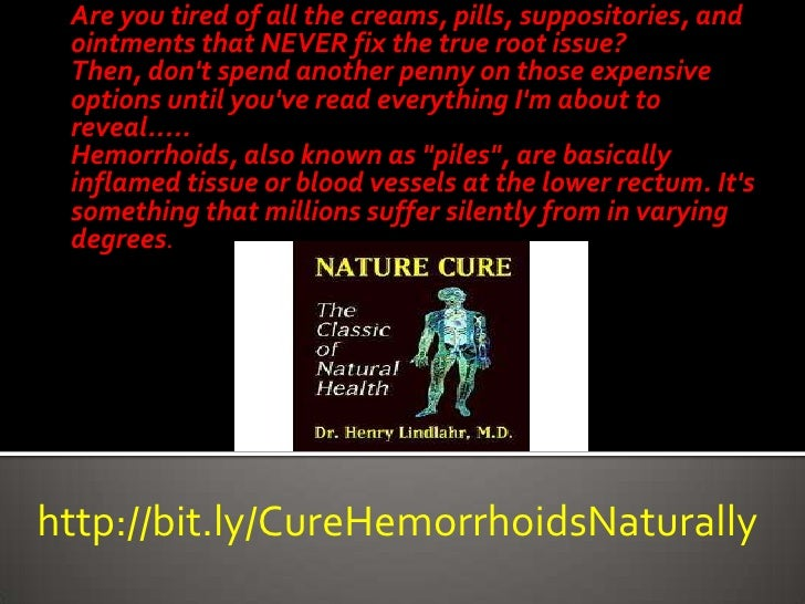 Cure  Hemorrhoids &  Piles  Naturally  In 48  Hours Slide 3