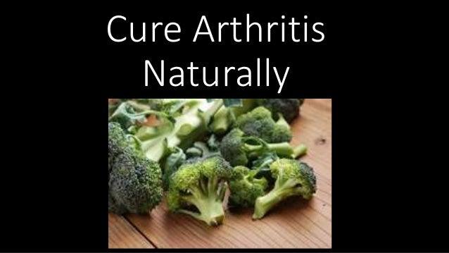 Cure Arthritis Naturally
