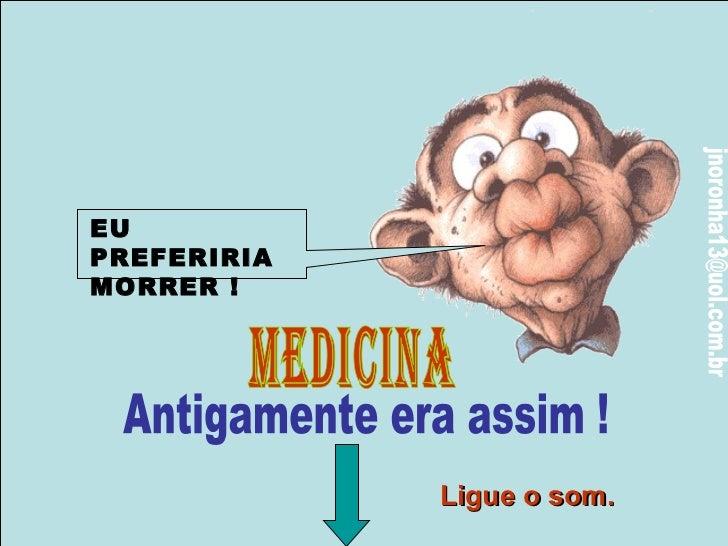 Instrumentos da Medicina Antiga
