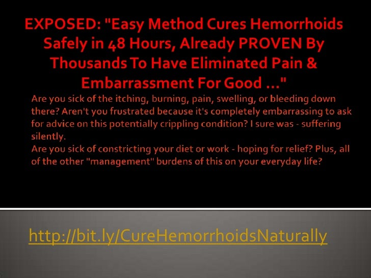 Hemorrhoid Cure In 48 Hours