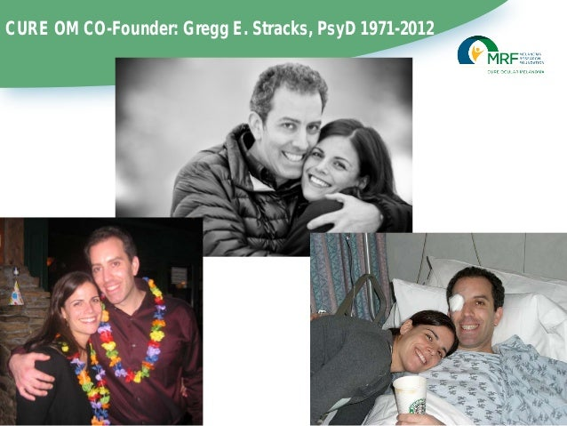 CURE OM CO-Founder: Gregg E. Stracks, PsyD 1971-2012