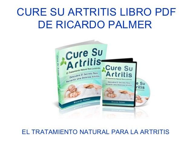 cure su artritis ricardo palmer