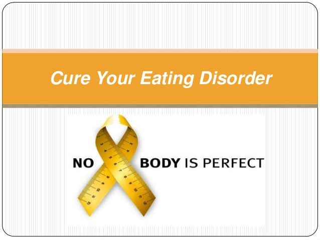 Cure Your Eating Disorder