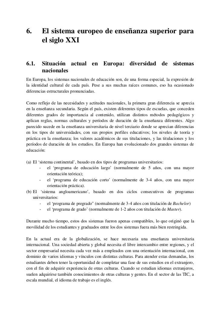 6.2.     Una estrategia europea común: la Declaración de BoloniaEl sistema consecutivo angloamericano, con sus titulacione...