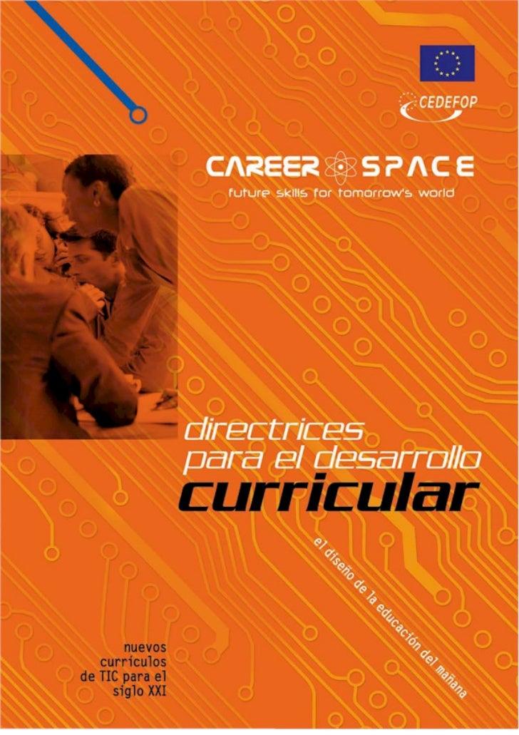 Career Space es un consorcio formado por oncegrandes compañías de tecnologías de lainformación y las comunicaciones (TIC) ...