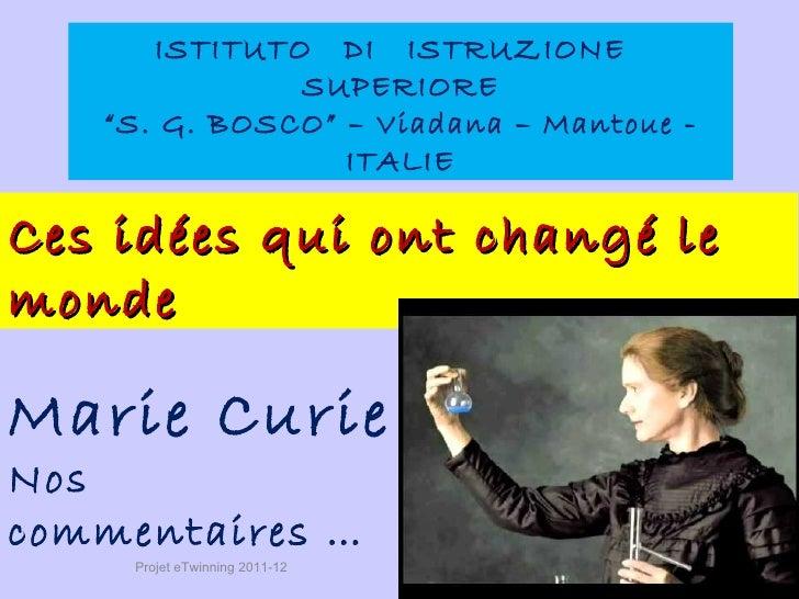 """ISTITUTO DI ISTRUZIONE              SUPERIORE   """"S. G. BOSCO"""" – Viadana – Mantoue -                 ITALIECes idées qui on..."""