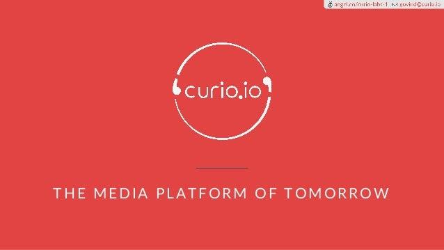 THE MEDIA PLATFORM OF TOMORROW