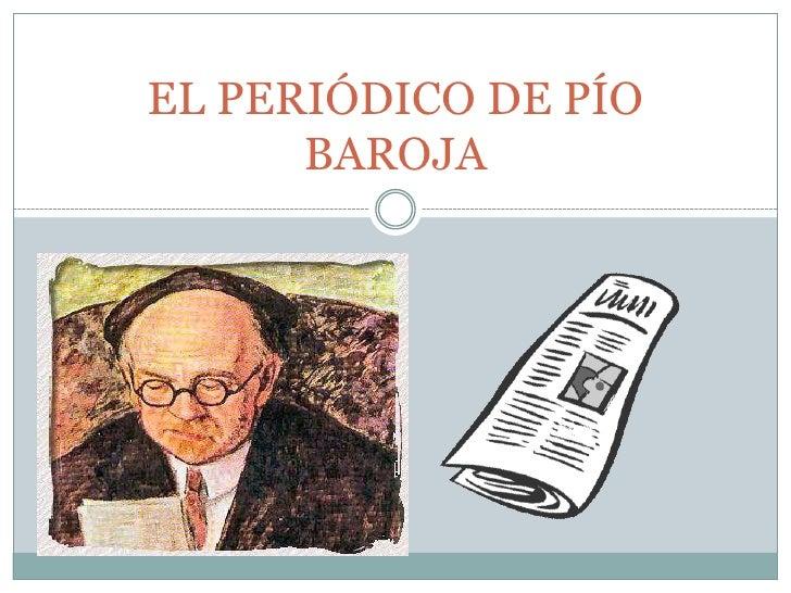 EL PERIÓDICO DE PÍO BAROJA<br />
