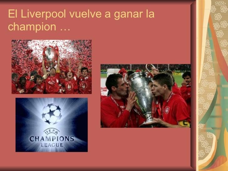 El Liverpool vuelve a ganar la champion …