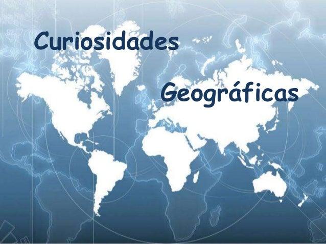 CuriosidadesGeográficas